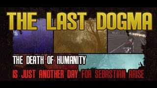 The Last Dogma any% speedrun (Perfect Ending) 10:41.81