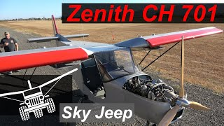 Brand New Zenith CH 701 Sky Jeep - First Test Flight!