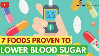 Download Video 🍬 7 Clinically Proven Foods Which Lower Blood Sugar & Help Prevent & Reverse Diabetes MP3 3GP MP4