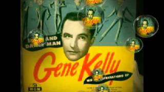Gene Kelly- Doin the New Lowdown