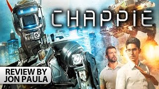 Chappie -- Movie Review #JPMN