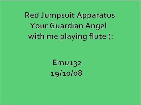 RJA- Your Guardian Angel with me playing flute (: lyrics in info ...