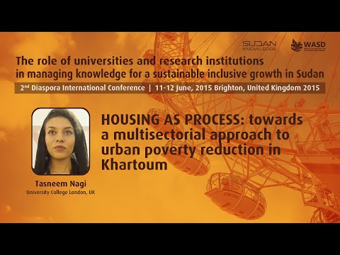 HOUSING AS PROCESS: towards a multisectorial approach to urban poverty reduction in Khartoum
