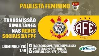 Corinthians x Ferroviária - Paulista Feminino 2018 621edf7155