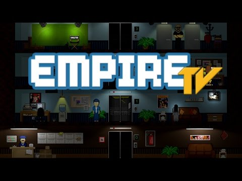 Empire TV Tycoon - The Greatest TV Station of All Time
