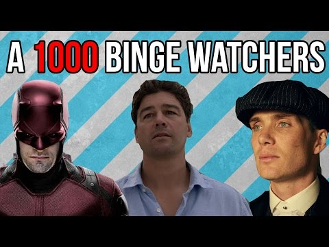 A 1000 BINGE WATCHERS!