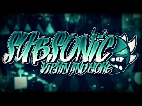 [On Stream] SubSonic- Viprin and many others! (EXTREME DEMON)
