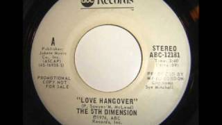 Watch 5th Dimension Love Hangover video
