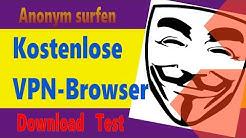Kostenlose VPN-Software im Webbrowser! Anonym im Internet surfen