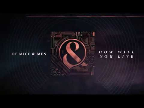 Of Mice & Men - How Will You Live