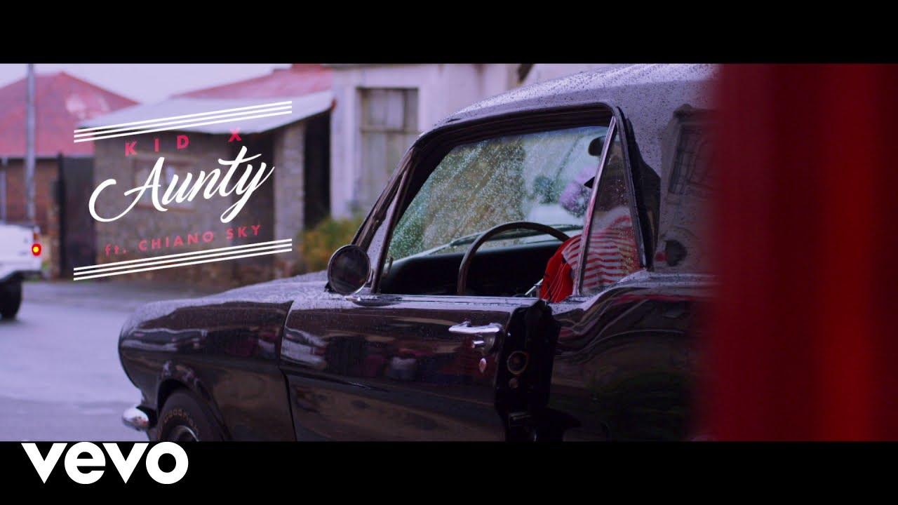 KiD X - Aunty ft. ChianoSky