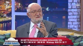 Necmettin Nursaçan'la İftar Saati - 2 Haziran 2018