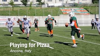 Football: Playing for Pizza in Ancona, Italy