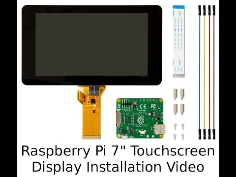 "Official Raspberry Pi 7"" Touchscreen Display Installation Video"