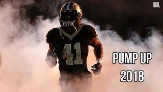 NFL Pump Up 2018-2019 ||