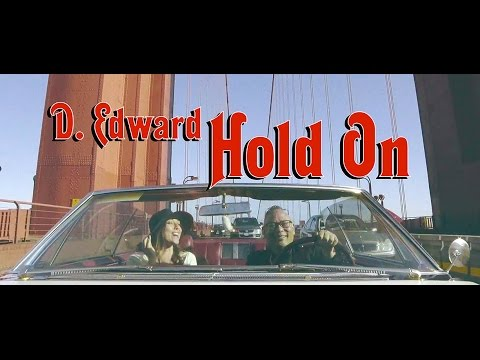 D.Edward - Hold On - Official Music Video - D. Edward