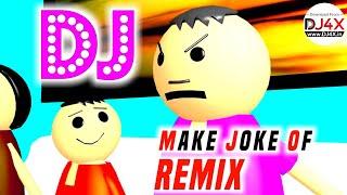 Make Joke Of MJO Dialogue DJ Remix Song DJ Brijesh Yadav DJ4X in