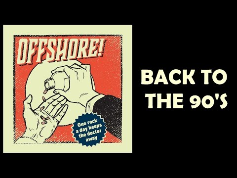 OffshOre! - Back To The 90's (Official lyrics video)