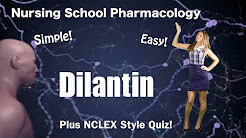 Nursing Pharmacology  Dilantin