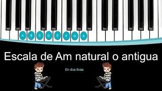 """Escala de La menor """"Am"""" natural o antigua para piano con digitacion"""