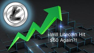 Litecoin : Will LTC Be Able to Hit $60 Soon? Episode 386 - 10 Year Anniversary of Crash (GFC)!