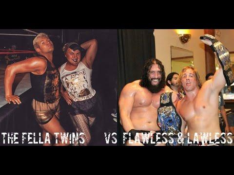 The Fella Twins vs. Flawless & Lawless