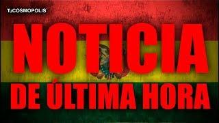 NOTICIA de ÚLTIMA HORA ¿QUÉ ESTÁ PASANDO en BOLIVIA?