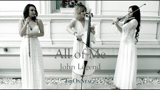 All of Me | John Legend | TriOnStage