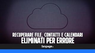 Come recuperare file, contatti e calendari eliminati per errore in iPhone e iPad