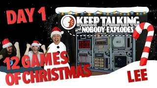 Day 1 - 12 Games of Christmas - Keep Talking and Nobody Explodes - Lee