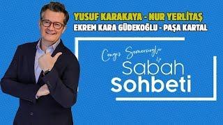Survivor Yusuf Karakaya - Nur Yerlitaş - Cengiz Semercioğlu ile Sabah Sohbeti - 9 Temmuz 2019