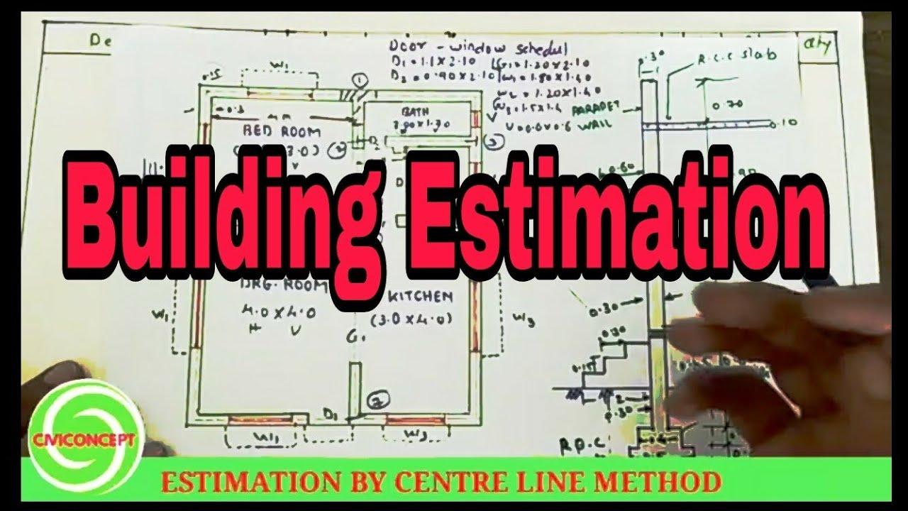 Estimation of Building - Centre Line Method