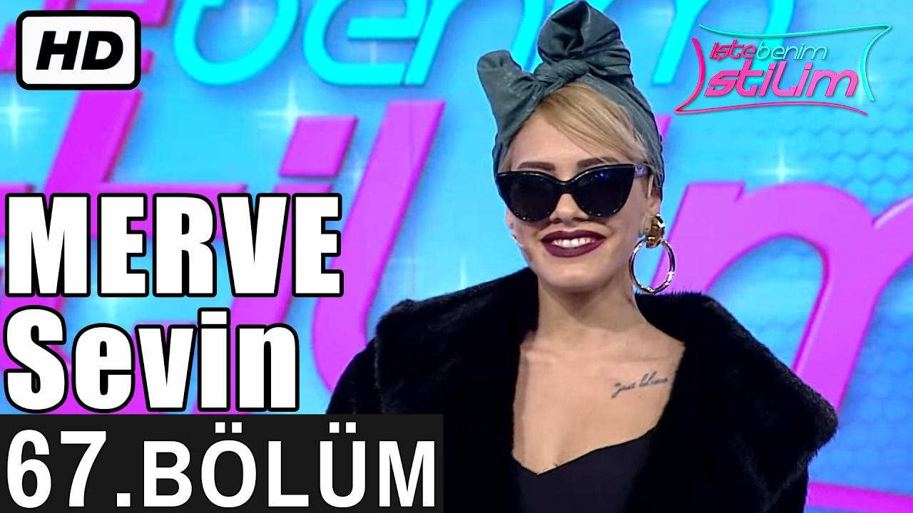 İşte Benim Stilim - Merve Sevin - 67. Bölüm 7. Sezon