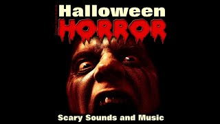 Haunted House - Halloween Horror - Scary Sounds and Music - Halloween Sound Effects