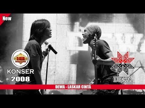 DEWA - LASKAR CINTA (LIVE KONSER SLAWI 2008)