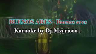 Karaoke BUENOS ARES - Buenos ares