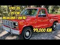 f150 custom 85 Mexicana  99mil km  increible