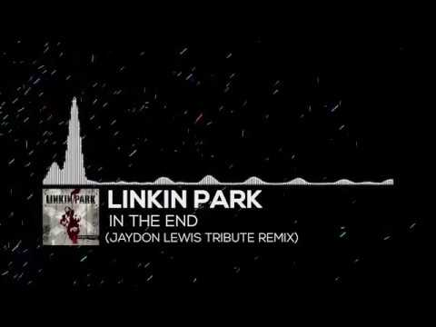 Linkin Park In The End Jaydon Lewis Tribute Remix Youtube