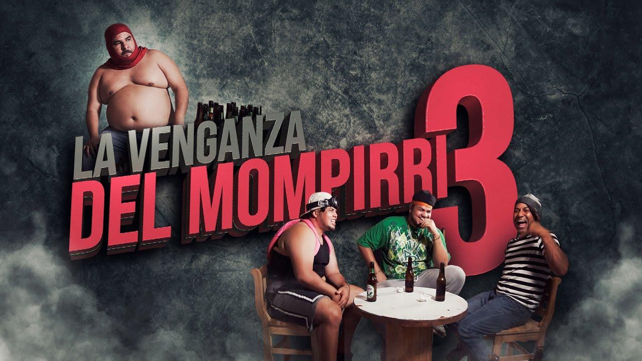 La venganza del Mompirri parte 2 - JR Films