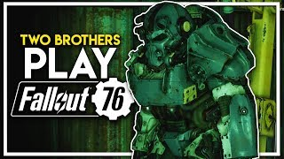 Two Brothers Play Fallout 76 - Walkthrough Begins! (Fallout 76 PC Gameplay Part 1)