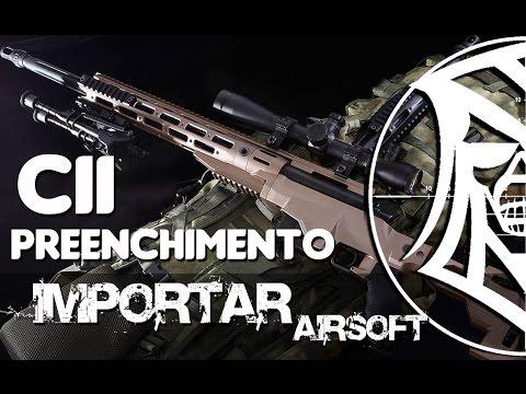 Preenchimento CII - Como Importar Arma de Pressão - Airsoft.