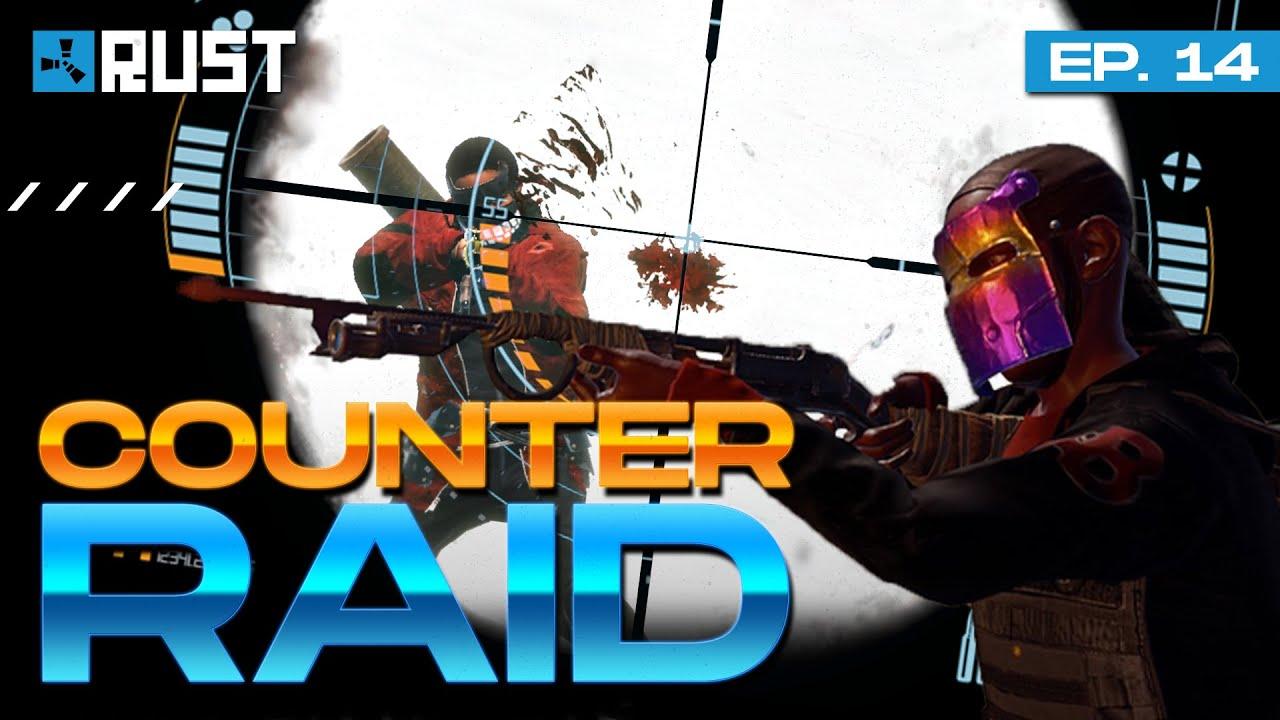 COUNTER RAID | Rust Survival | T1 Capítulo 14