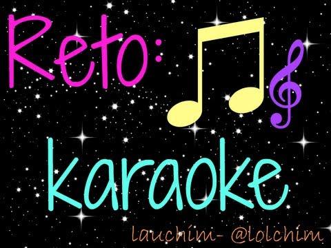 reto karaoke- martes con lauch