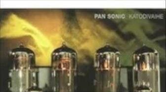 Pan Sonic - Lähetys