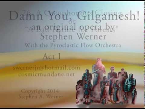Damn You, Gilgamesh! ACT I