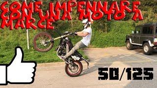 WHEELIE TUTORIAL   Come IMPENNARE una moto a marce 50/125