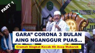 Download Cramah Singkat Kocak Part 1 || Kh Asep Mubarok (Official Audio VideoHD)