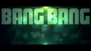 Jessie J - Bang Bang (feat. Ariana Grande & Nicki Minaj) Lyrics  HD