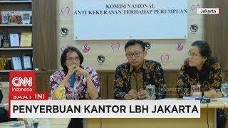 Kronologis Penyerangan Kantor LBH Jakarta