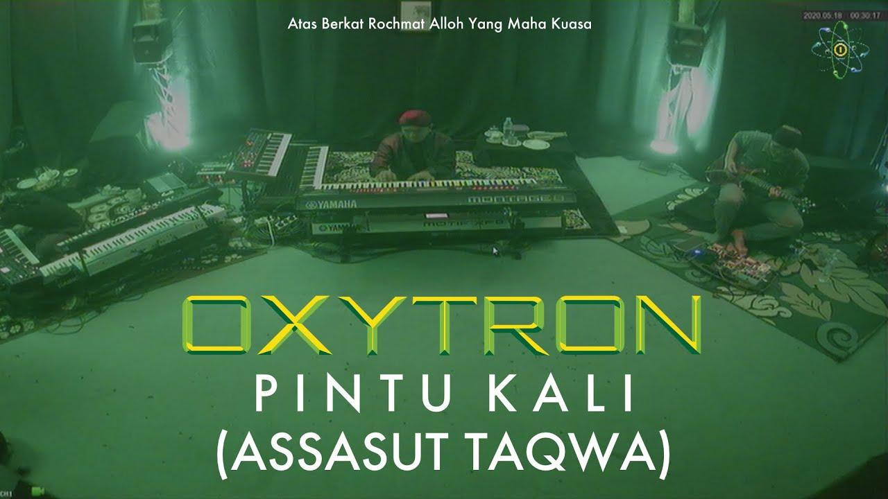 OXYTRON - PINTU KALI / ASSASUT TAQWA (Anti Parno COVID-19 Live Studio Session)
